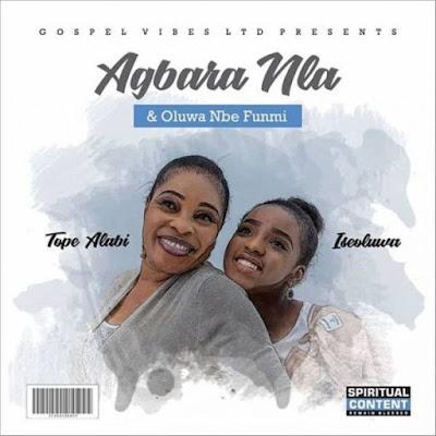Tope Alabi - Agbara Nla Lyrics