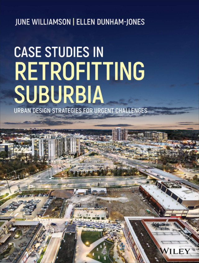 Case Studies in Retrofitting Suburbia