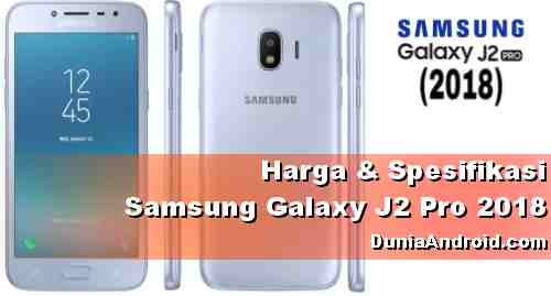 Harga - spesifikasi HP Samsung J2 Pro 2018
