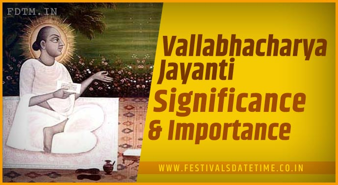 Vallabhacharya Jayanti: Significance and Importance of Vallabhacharya