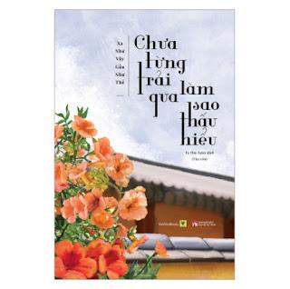 Chưa Từng Trải Qua, Làm Sao Thấu Hiểu ebook PDF EPUB AWZ3 PRC MOBI
