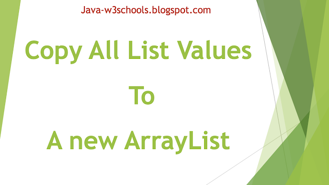 Java Program To Copy(Add) All List Values To A new ArrayList