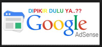 Baca Dulu Sebelum Anda Ingin Memiliki Akun Google Adsense