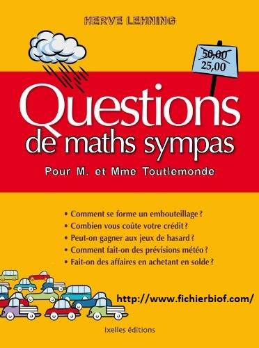 Questions de maths sympas pour M. et Mme Tout le monde