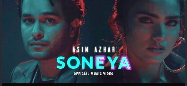 Soneya Lyrics | Asim Azhar | Kunaal Vermaa