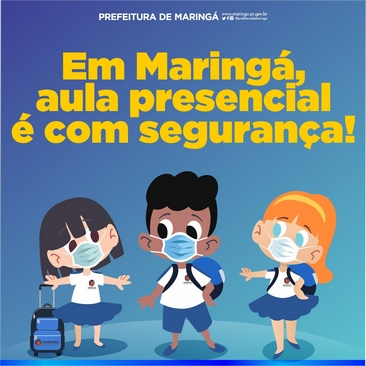 Prefeitura de Marinhgá - Volta às Aulas