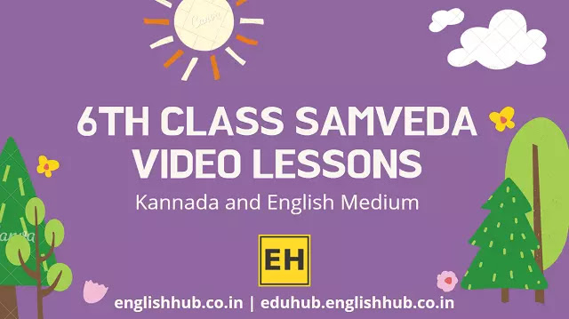 6th Class Samveda YouTube Video Lessons 2021-22