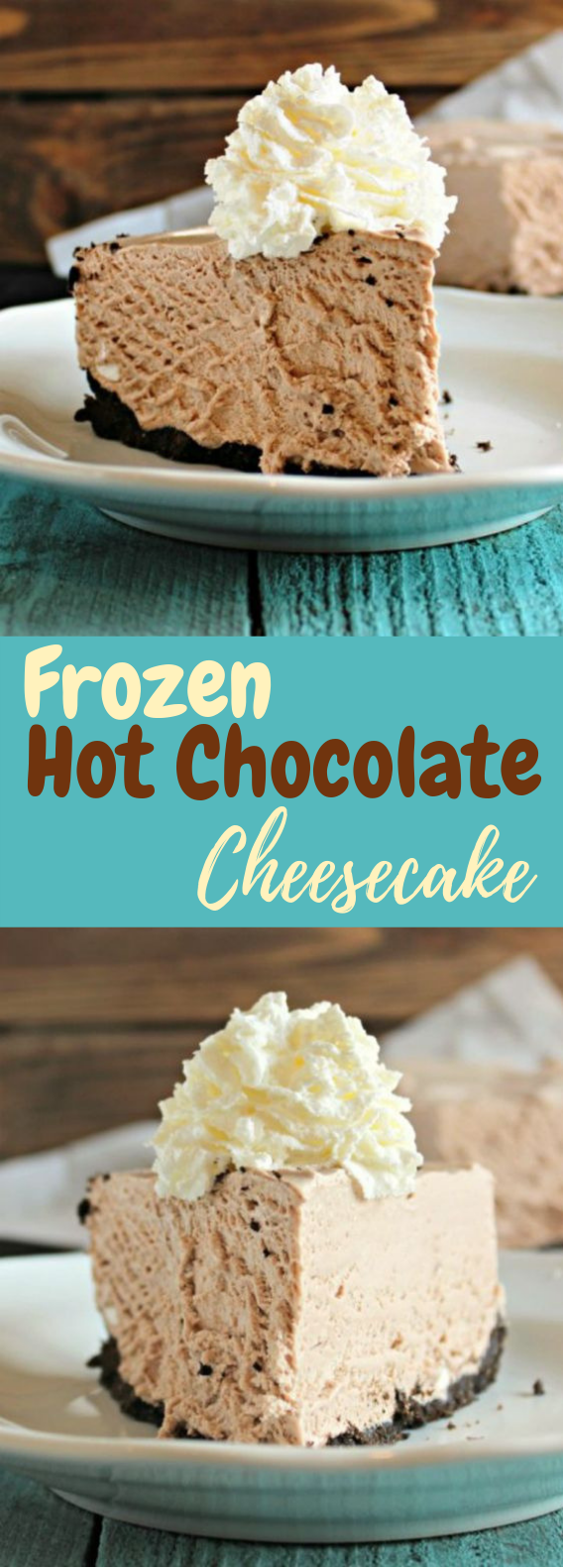 FROZEN HOT CHOCOLATE CHEESECAKE #Chocolate #CheeseCake