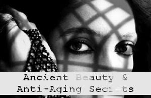 https://foreverhealthy.blogspot.com/2012/04/ancient-beauty-anti-aging-secrets.html#more