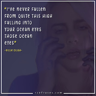 "Billie Eilish quotes from her song ""ocean eyes"""