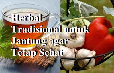 Herbal Tradisional untuk Jantung agar Tetap Sehat