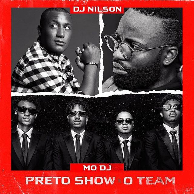 Dj Nilson Feat. Preto Show & O Team - Mo Dj (Afro House) [Download] baixar nova musica descarregar agora 2019