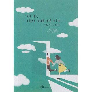 Một câu chuyện hài hước và ngọt ngào của tác giả Tửu Tiểu Thất: Vợ Ơi Theo Anh Về Nhà ebook PDF EPUB AWZ3 PRC MOBI