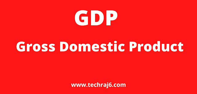 GDP full form, What is the full form of GDP