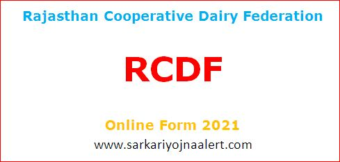 Rajasthan Cooperative Dairy Federation (RCDF) Various Post Online Form 2021