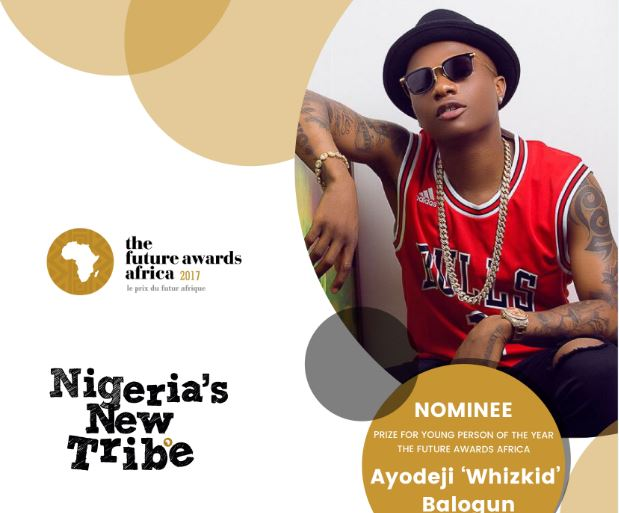 The Future Awards Africa 2017: Wizkid Nominated As the 'Young Person of the Year ' Alongside With 4 Others Successful Youths in Africa