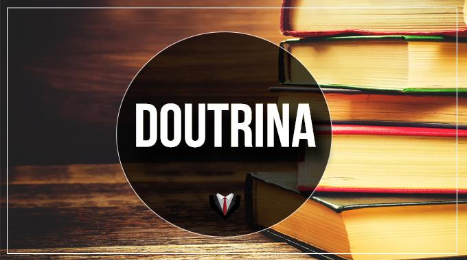 1. O uso da doutrina quando da elaboração de uma inicial: Qual doutrina usar para o direito material e processual?