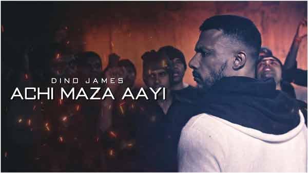 dino james achi maza aayi lyrics in english