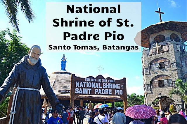 Padre Pio Shrine Batangas