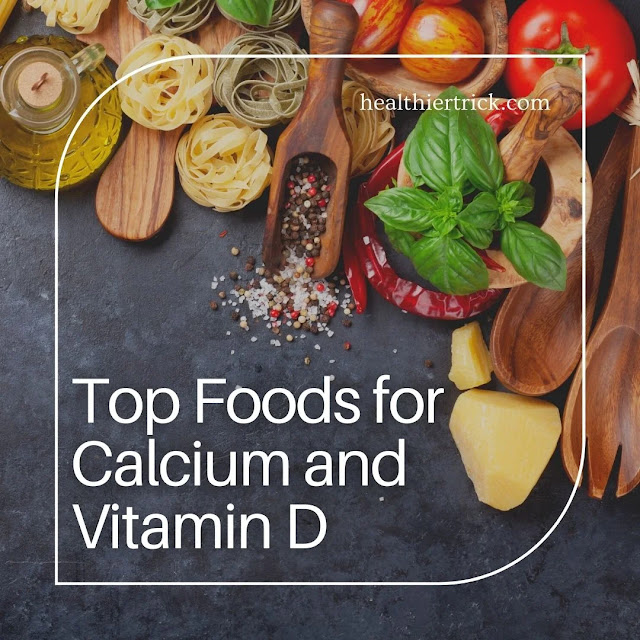 Facts About Top Foods For Calcium and Vitamin D
