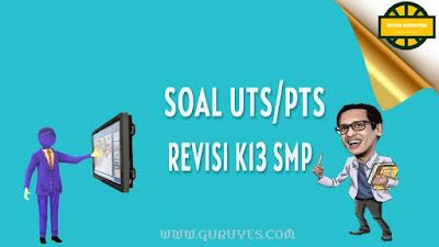 Free Download Soal PTS Ilmu Pengetahuan Sosial   Free Download Soal PTS Ilmu Pengetahuan Sosial  (IPS) Kelas 9 Semester 2 Kurikulum 2013