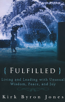 Fulfilled: Living and Leading with