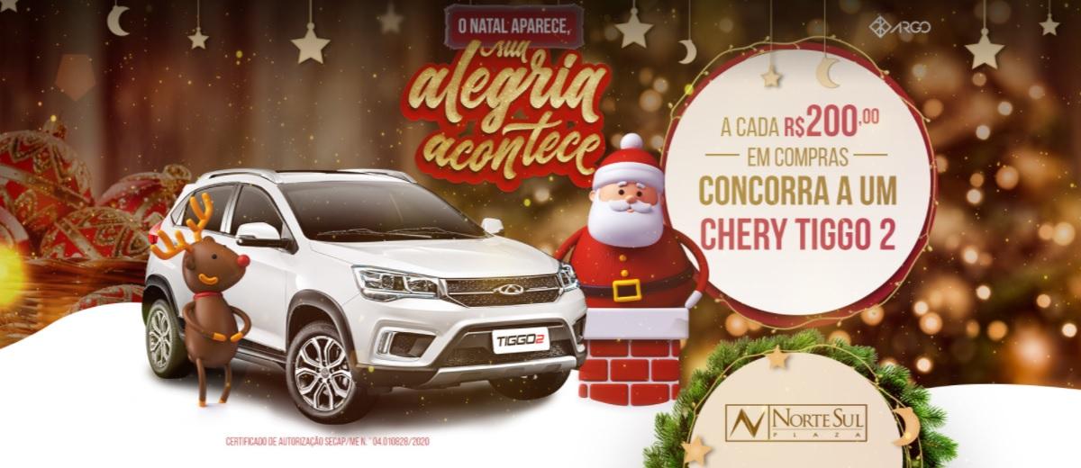 Promoção Natal 2020 Norte Sul Plaza Shopping SUV Tiggo2 - Sua Alegria Acontece