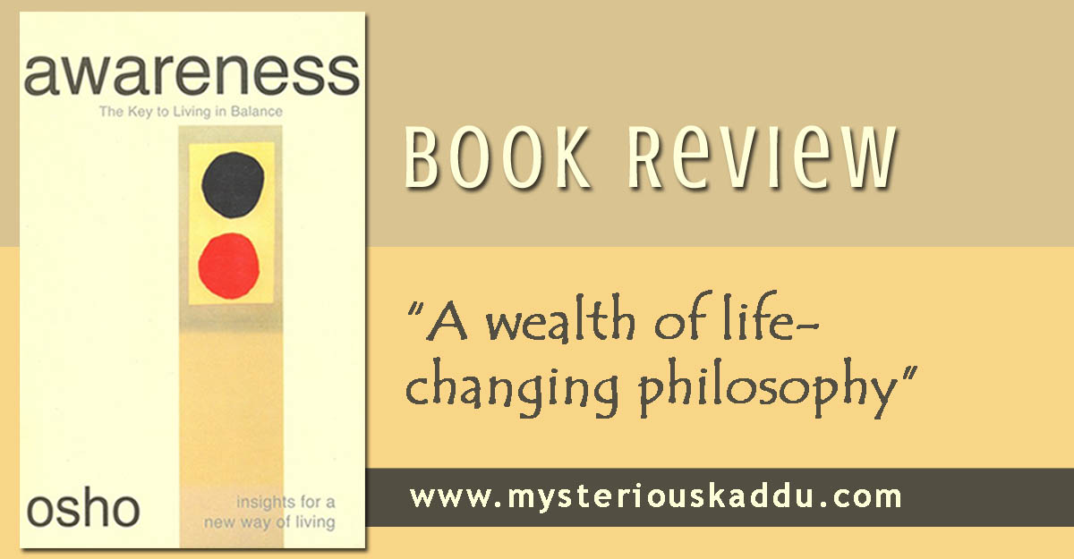 Book Review: Awareness - The Key to Living in Balance by Osho