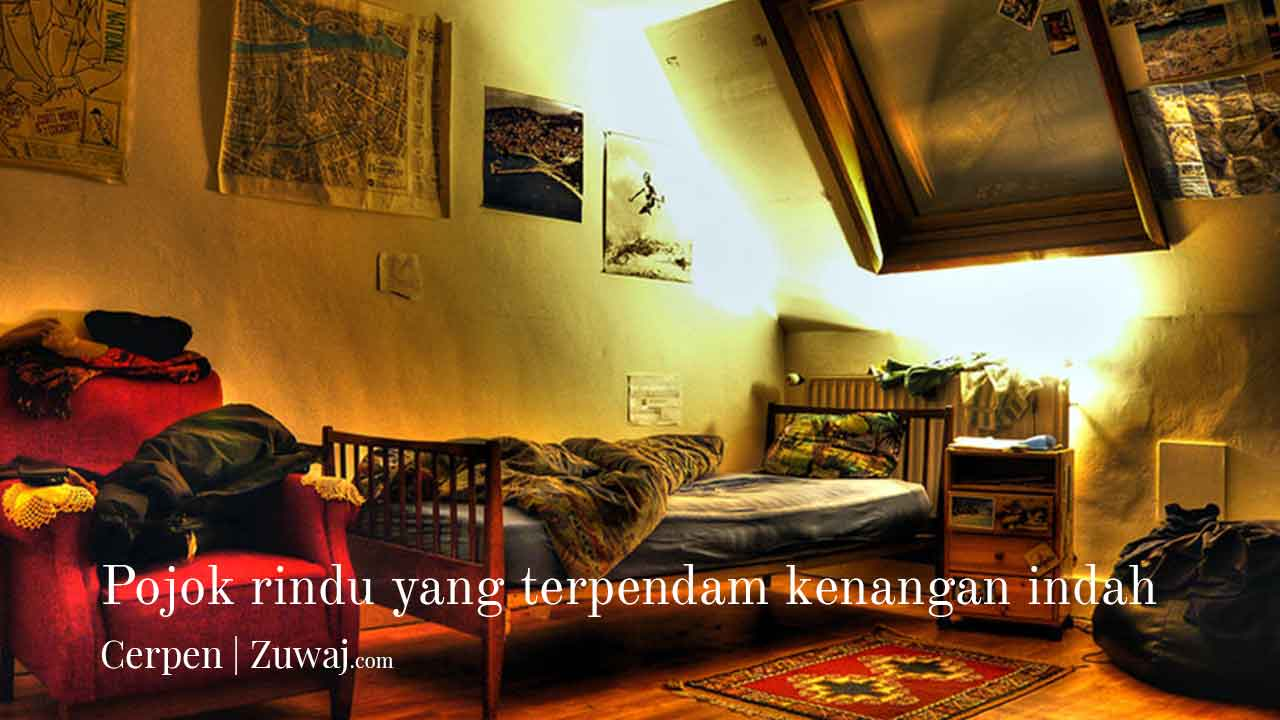 pojok rindu yang terpendam kenangan indah by Zuwaj.com