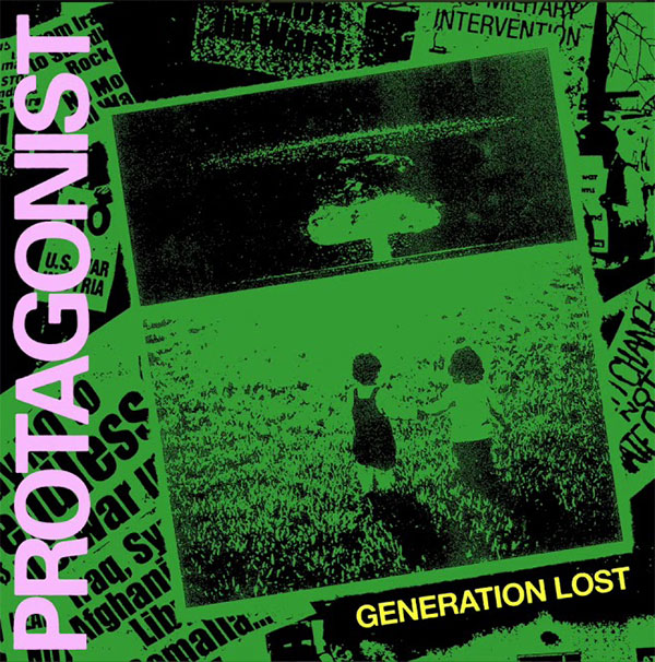 """Protagonist stream new song """"Generation Lost"""""""