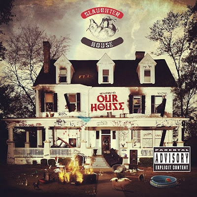 slaughterhouse welcome to our house tracklist