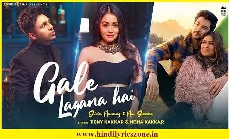 Zara Paas To Aao Gale Lagana Hai Lyrics - Tony K & Neha K ft. Nia Sharma, Shivin Narang