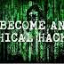 How To Become a Ethical Hacker In 2017