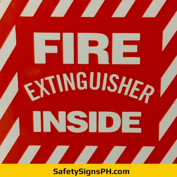 Fire Extinguisher Inside Sign Philippines