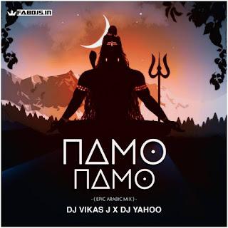 NAMO NAMO REMIX DJ VIKASH J X DJ YAHOO
