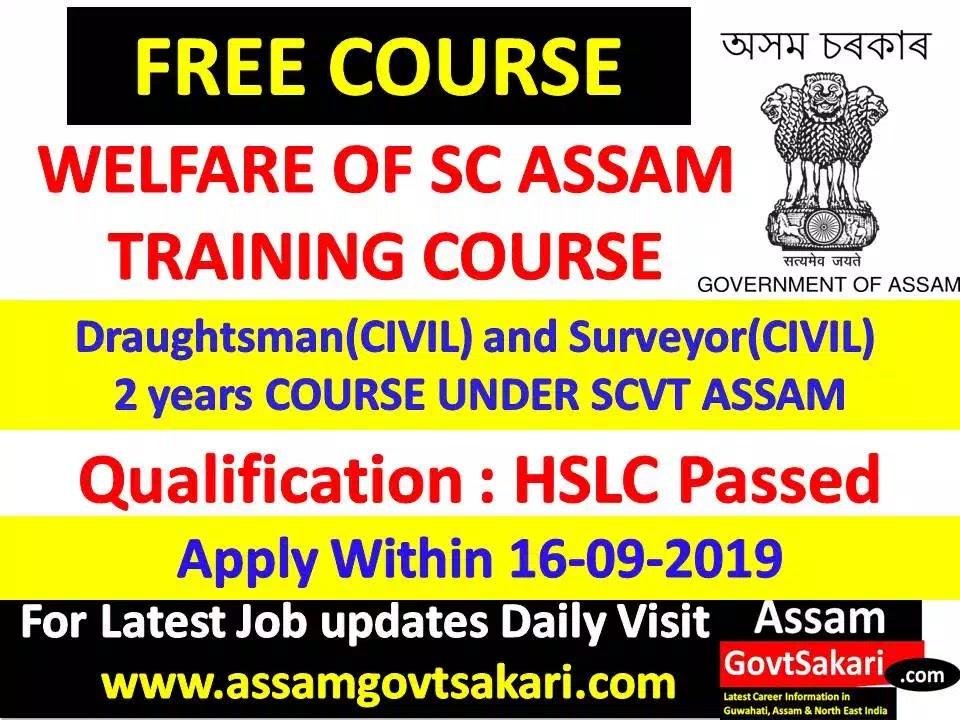 Welfare of SC Assam Skill Development Training 2019-FREE