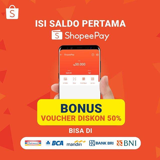 Shopee Promo Isi Saldo Pertama Shopeepay Bonus Voucher Diskon 50 Promosi247 Tempatnya Info Promosi Diskon Terbaru