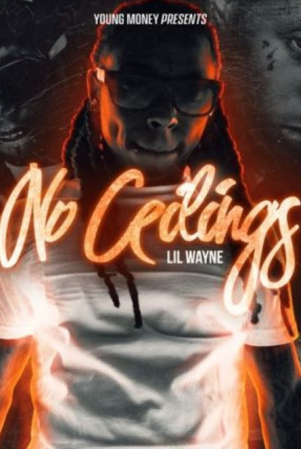 ALBUM: Lil Wayne – No Ceilings | Zip & Mp3 Download