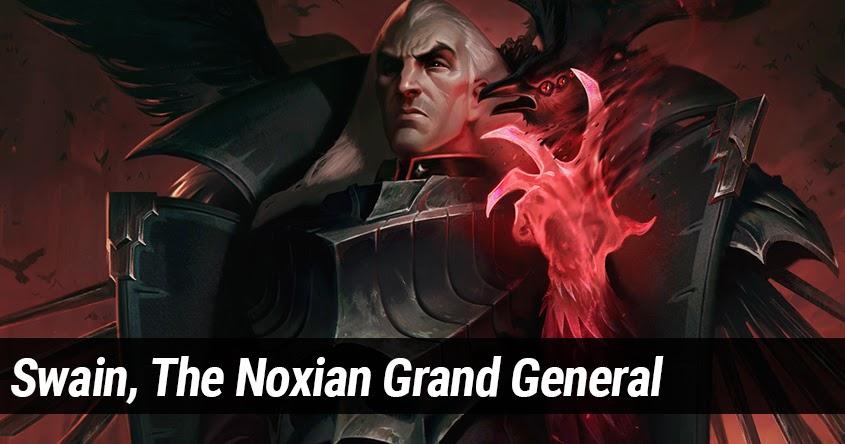 Swain, The Noxian Grand General