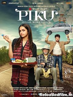 Piku (2015) Full Movie Download 480p 720p 1080p