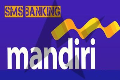 Cara Daftar Sms Banking Mandiri Dengan Mudah