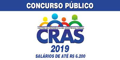 Concurso Público CRAS 2019 – Nível fundamental, médio, técnico e superior