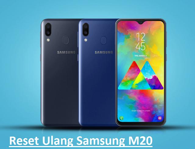 Cara Reset Hp Samsung Galaxy M20