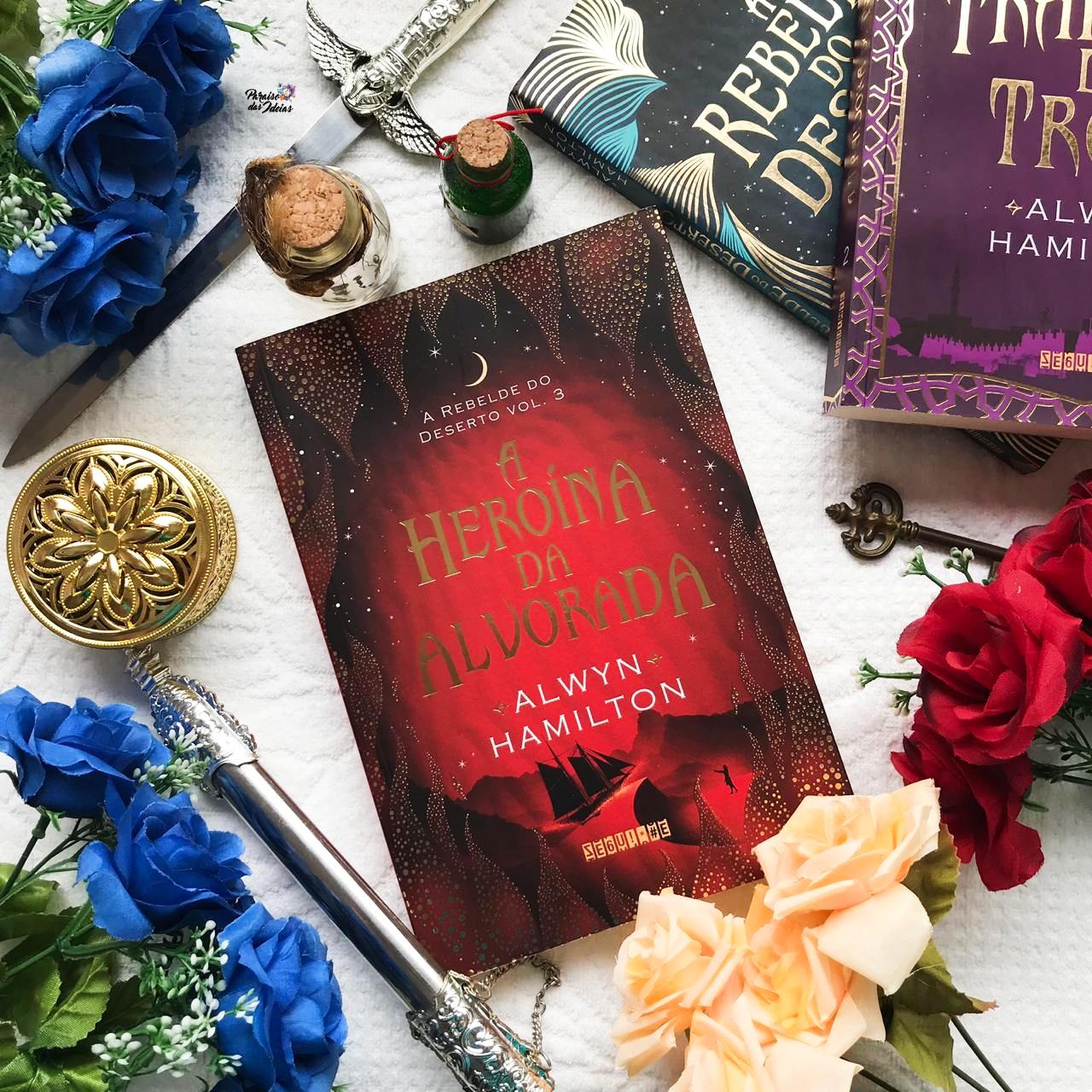 A Heroína da Alvorada | Alwyn Hamilton