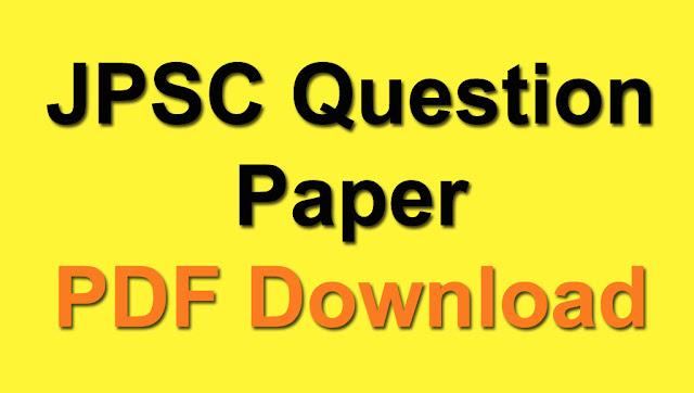 JPSC Question Paper PDF Download