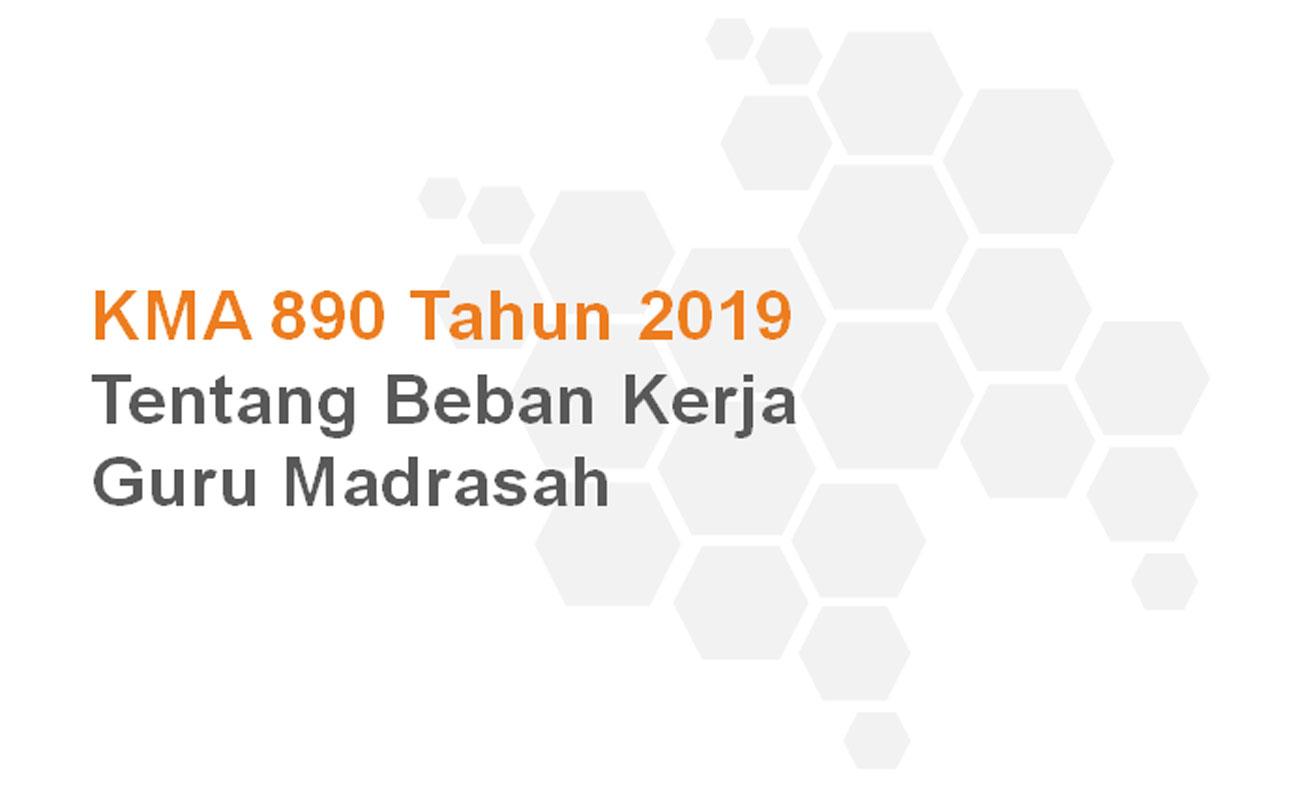 Beban Kerja Guru PNS dan Sertifikasi Pada Madrasah KMA 890 Tahun 2019