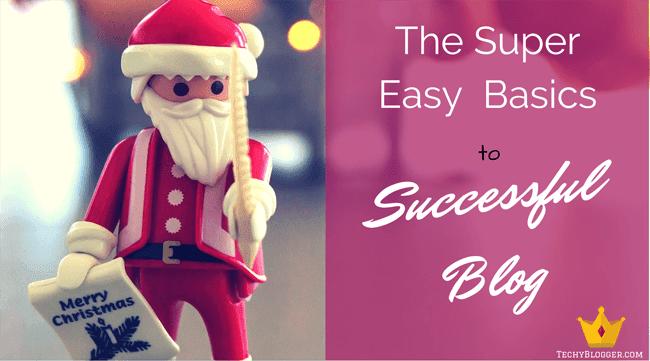 basics to successful blog