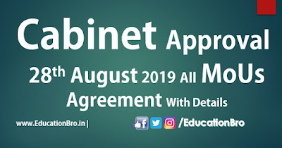 Cabinet Approval 28th August 2019 All MoU and Agreements with Details