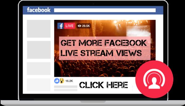 get more facebook live stream views