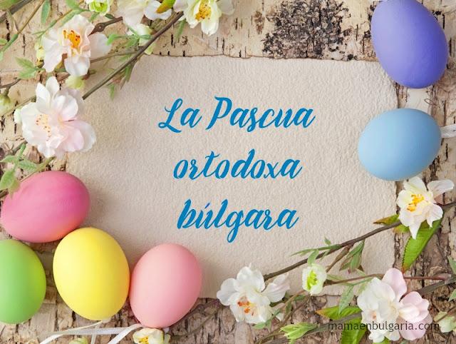 Pascua Ortodoxa en Bulgaria